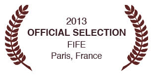 2013 Official Selection FIFE, Paris, France