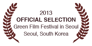 2013 Official Selection Green Film Festival, Seoul, South Korea